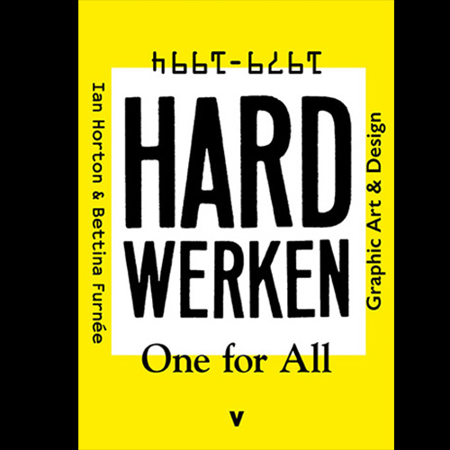 Hard Werken • One for All     Graphic Art and Design