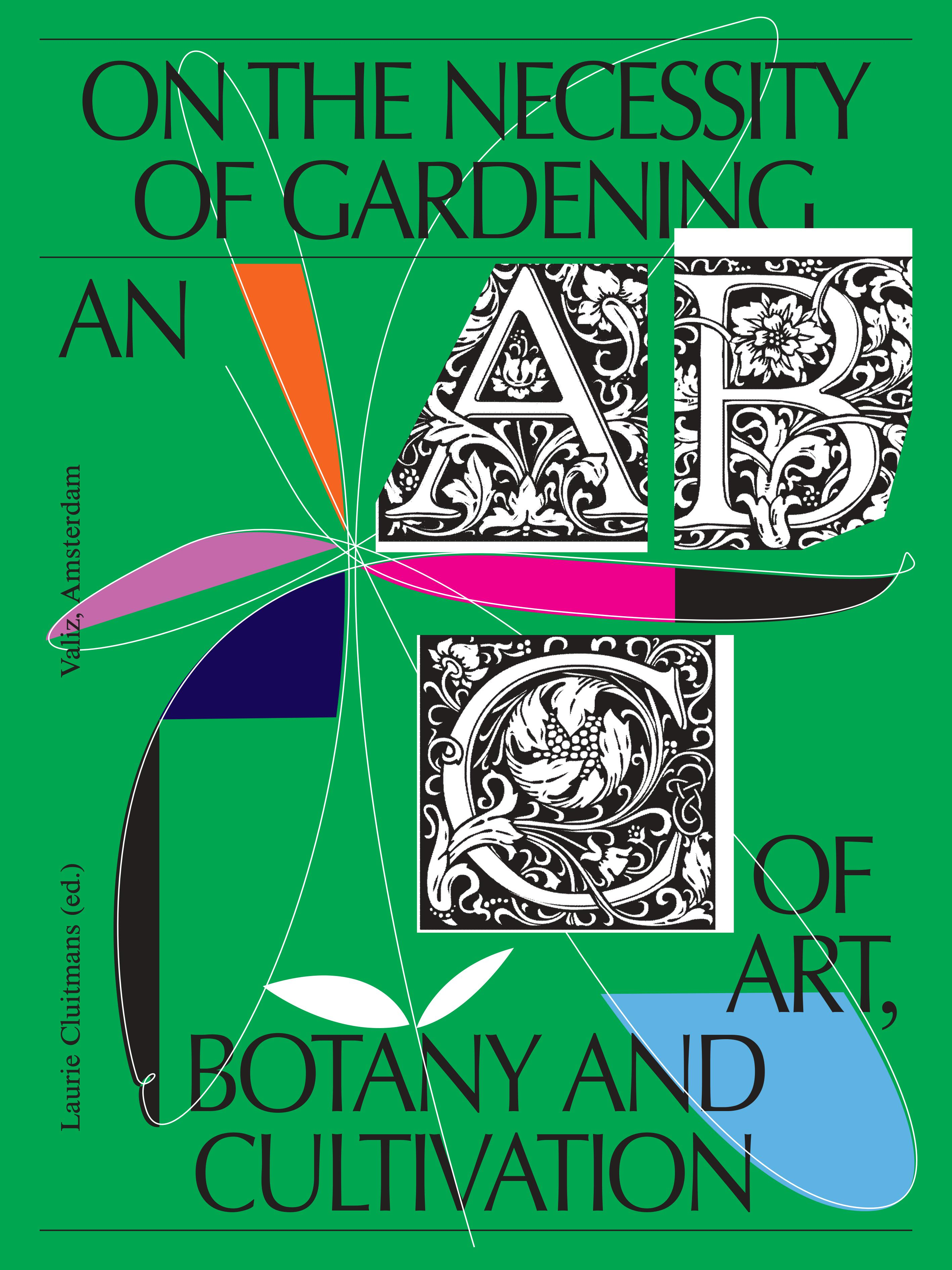 On the Necessity of Gardening