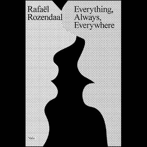 Rafaël Rozendaal • Everything, Always, Everywhere
